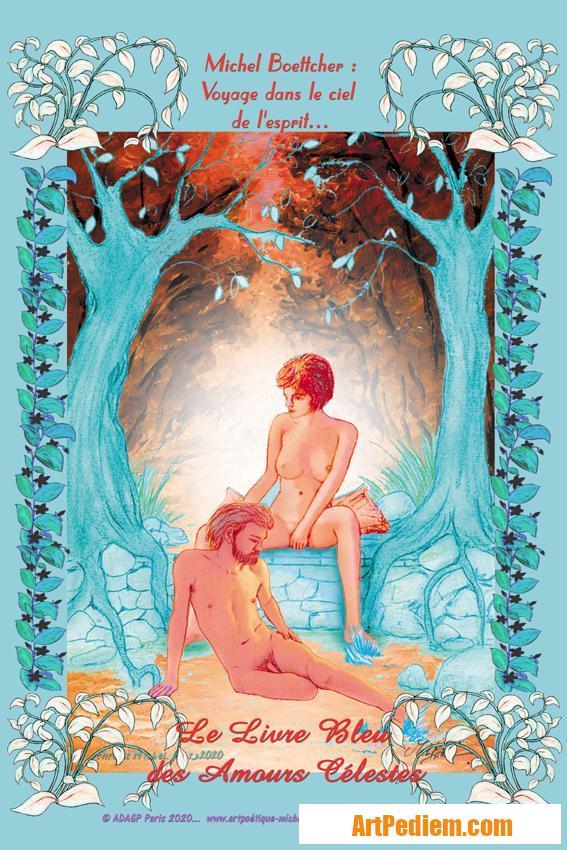 Oeuvre affiche Le livre bleu des amours célestes de l'Artiste Michel Boettcher